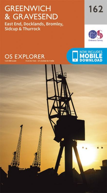 OS Explorer 162 - Greenwich & Gravenend, East End, Docklands, Bromley, Sidcup & Thurrock